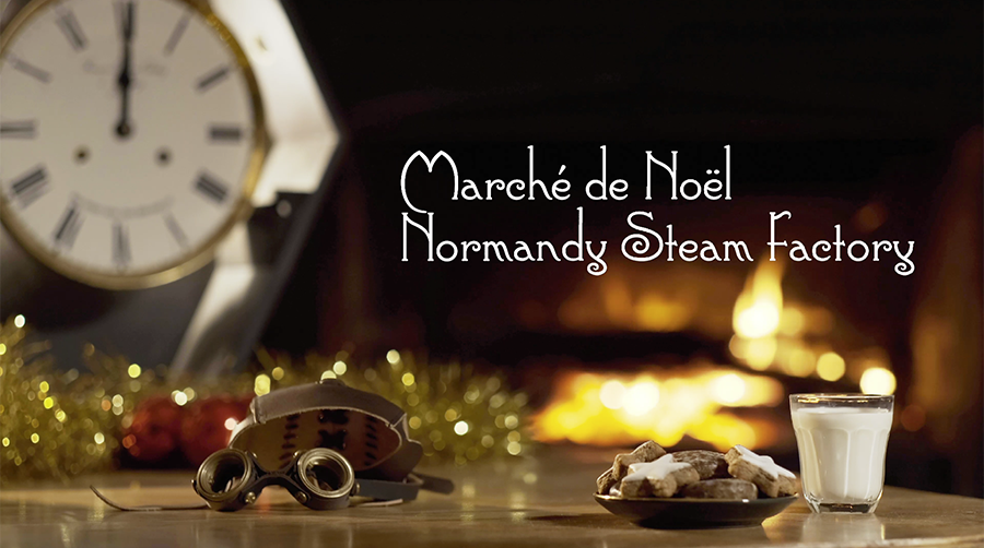 Marché de Noël Normandy Steam Factory