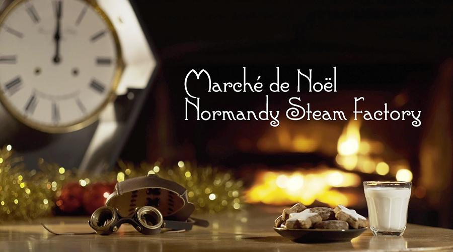Marché de Noël Normandy Steam Factory